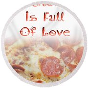 A Kitchen Is Full Of Love 10 Round Beach Towel