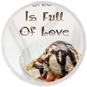 A Kitchen Is Full Of Love 13 Round Beach Towel