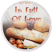 A Kitchen Is Full Of Love 15 Round Beach Towel