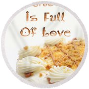 A Kitchen Is Full Of Love 8 Round Beach Towel