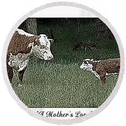 A Mother's Love Round Beach Towel