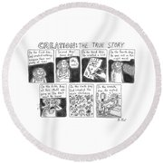 A Panel Called Creation: The True Story Which Round Beach Towel by Roz Chast