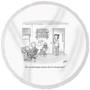 A Woman Addresses Her Husband In His Home Office Round Beach Towel by Tom Toro