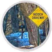 A Yellow Diamond Sign With The Words Hidden Driveway On The Side  Round Beach Towel