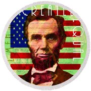 Abraham Lincoln Gettysburg Address All Men Are Created Equal 20140211p68 Round Beach Towel