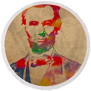Abraham Lincoln Watercolor Portrait On Worn Distressed Canvas Round Beach Towel