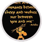 Achilles Admonition Round Beach Towel