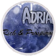 Adrian - Rich And Prosperous Round Beach Towel