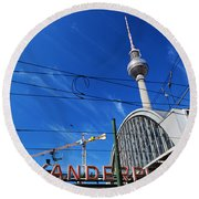 Alexanderplatz Sign And Television Tower Berlin Germany Round Beach Towel