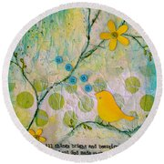 All Things Bright And Beautiful Round Beach Towel