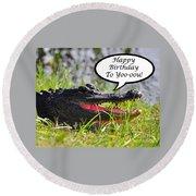 Alligator Birthday Card Round Beach Towel