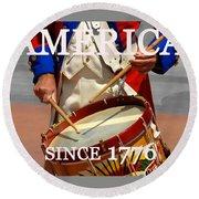 America Since 1776 Round Beach Towel
