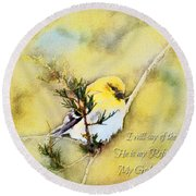 American Goldfinch On A Cedar Twig With Digital Paint And Verse Round Beach Towel