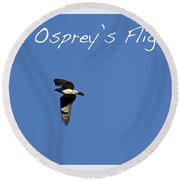 An Ospreys Flight Round Beach Towel
