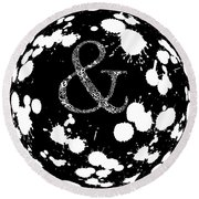 And Sign 2 Splashes Sphere  Round Beach Towel