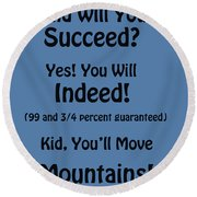 And Will You Succeed - Dr Seuss - Blue Round Beach Towel