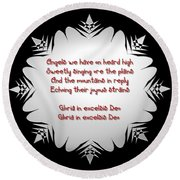Angels We Have Heard On High Snowflake Round Beach Towel