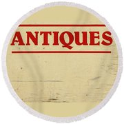 Antiques Sign Round Beach Towel