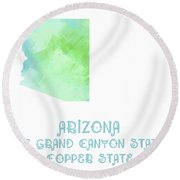 Arizona - The Grand Canyon State - Copper State - Map - State Phrase - Geology Round Beach Towel