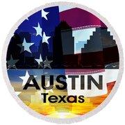 Austin Tx Patriotic Large Cityscape Round Beach Towel