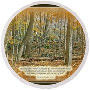 Autumn Forest - George Washington Carver Quote Round Beach Towel