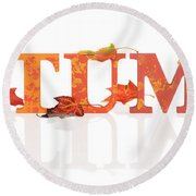 Autumn Letters With Leaves Round Beach Towel
