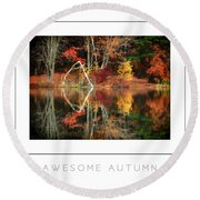 Awesome Autumn Poster Round Beach Towel