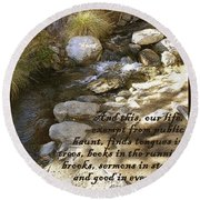 Babbling Brook William Shakespeare Quote Round Beach Towel