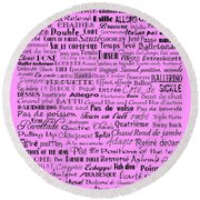 Ballet Terms Black On Pink  Round Beach Towel