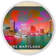 Baltimore Maryland Skyline Round Beach Towel