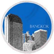 Bangkok Thailand Skyline 2 - Blue Round Beach Towel