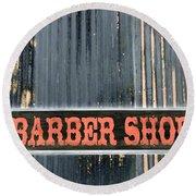 Barber Shop - Photopower Round Beach Towel