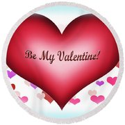 Be My Valentine Round Beach Towel