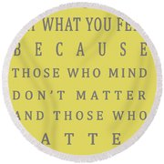 Be Who You Are - Dr Seuss Round Beach Towel