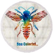 Bee Colorful - Art By Sharon Cummings Round Beach Towel