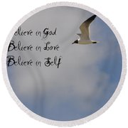 Believe In Round Beach Towel