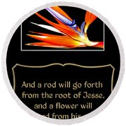 Bird Of Paradise Flower With Bible Quote From Isaiah Round Beach Towel