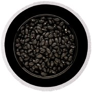 Black Beans In Bowl Round Beach Towel