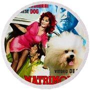 Bolognese Dog Art - Matrimonio All Italiana Movie Poster Round Beach Towel
