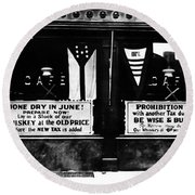 Bone Dry In June - Prohibition Sale Round Beach Towel by Bill Cannon