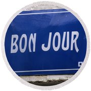 Bonjour French Street Sign Round Beach Towel
