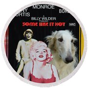 Borzoi Art - Some Like It Hot Movie Poster Round Beach Towel