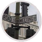 Broad Street And Meeting Street Charleston South Carolina Round Beach Towel