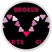 Broken Hearts Club Round Beach Towel