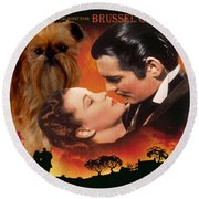 Brussels Griffon Art - Gone With The Wind Movie Poster Round Beach Towel