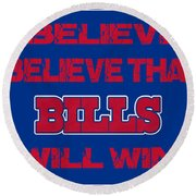 Buffalo Bills I Believe Round Beach Towel