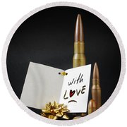 Bullets For You Round Beach Towel