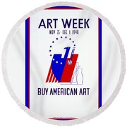 Buy American Week Art Nov 25 - Dec 1 1940  Round Beach Towel