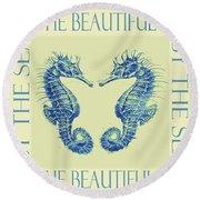 by the beautiful sea II Round Beach Towel by Jane Schnetlage