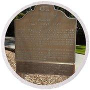 Ca-908 Filoli Fight-love-live Historical Marker Round Beach Towel